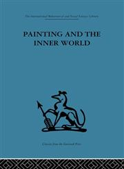 Painting and the Inner World 1st Edition,0415849810,9780415849814