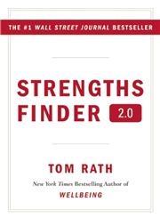 Strengths Finder 2.0 A New and Upgraded Edition of the Online Test from Gallup's Now, Discover Your Strengths 1st Printing,159562015X,9781595620156