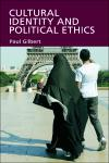 Cultural Identity and Political Ethics 1st Edition,0748623884,9780748623884