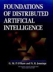 Foundations of Distributed Artificial Intelligence,0471006750,9780471006756
