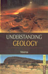 Understanding Geology 1st Published,8183564615,9788183564618