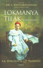 Lokmanya Tilak A Biography 2nd Jaico Impression,8179928462,9788179928462