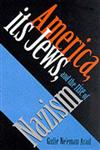 America, Its Jews, and the Rise of Nazism,0253338093,9780253338099