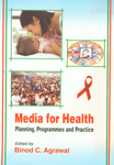 Media for Health Planning, Programmes and Practice,8180696103,9788180696107