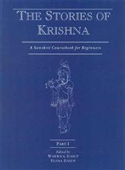 The Stories of Krishna A Sanskrit Coursebook for Beginners Part 1 1st Edition,8120835484,9788120835481