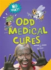 Odd Medical Cures,0761389873,9780761389873