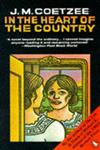 In the Heart of the Country A Novel,0140062289,9780140062281