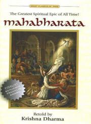 Mahabharata: The Greatest Spiritual Epic of All Time,1887089179,9781887089173