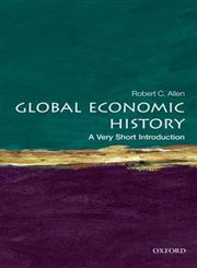 Global Economic History A Very Short Introduction,0199596654,9780199596652