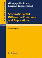Stochastic Partial Differential Equations and Applications Proceedings of a Conference held in Trento, Italy, September 30 - October 5, 1985,3540172114,9783540172116