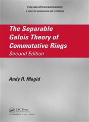 The Separable Galois Theory of Commutative Rings 2nd Edition,1482208059,9781482208054