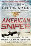 American Sniper The Autobiography of the Most Lethal Sniper in U.S. Military History,0062107062,9780062107060