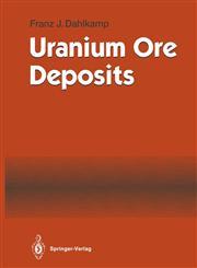 Uranium Ore Deposits,3540532641,9783540532644