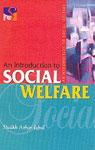 An Introduction to Social Welfare 1st Edition,8181920325,9788181920324
