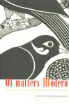 Of Matters Modern The Experience of Modernity in Colonial and Postcolonial South Asia,1905422628,9781905422623