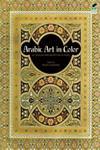 Arabic Art in Color Green Edition,0486236587,9780486236582