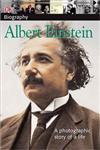 DK Biography : Albert Einstein,0756612470,9780756612474