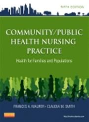 Community/Public Health Nursing Practice  Health for Families and Populations 5th Edition,1455707627,9781455707621