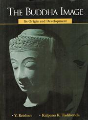 The Buddha Image Its Origin and Development 2nd Revised & Enlarged Edition,8121505658,9788121505659