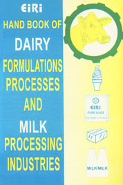 Hand Book of Dairy Formulations Processes and Milk Processing Industries 2nd Edition,8186732101,9788186732106