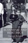 Buddhism and Bioethics,0333912802,9780333912805