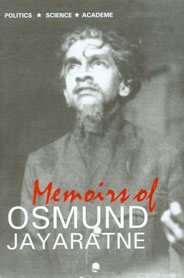 Memoirs of Osmund Jayaratne 1st Edition,955207584X,9789552075841