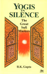 Yogis in Silence The Great Sufi Masters 1st Edition,8176461997,9788176461993