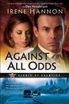Against All Odds A Novel,080073310X,9780800733100