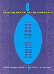 African Drama and Performance,0253217016,9780253217011