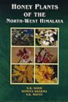 Honey Plants of the North-West Himalaya,8173871930,9788173871931
