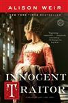 Innocent Traitor A Novel of Lady Jane Grey,0345495349,9780345495341