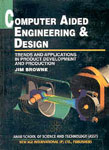 Computer Aided Engineering and Design 1st Edition,8122412084,9788122412086