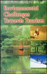 Environmental Challenges Towards Tourism 2nd Edition,8173915628,9788173915628