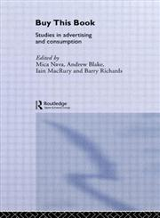 Buy This Book: Studies in Advertising and Consumption (Communication & Media),0415141311,9780415141314
