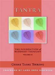 Tantra The Foundation of Buddhist Thought,1614290113,9781614290117