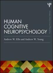 Human Cognitive Neuropsychology Classic Edition,1848721943,9781848721944