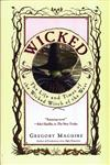 Wicked The Life and Times of the Wicked Witch of the West 1st Edition,0060391448,9780060391447