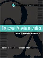 The Israeli-Palestinian Conflict Tough Questions, Direct Answers,0830837639,9780830837632