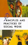 Principles and Practices of Social Work 1st Edition,818192035X,9788181920355