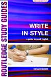 Write in Style A Guide to Good English 2nd Edition,0415252636,9780415252638