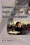 Economics of Education, Health and Human Resource Development 2 Vols.,8189886541,9788189886547
