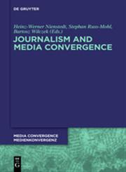 Journalism and Media Convergence,3110302896,9783110302899