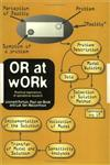 Or at Work Case Studies on the Application of or in Industry, Service, Agriculture and Health Care 1st Edition,0748404562,9780748404568