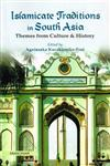 Islamicate Traditions in South Asia Themes from Culture & History 1st Published,8173049750,9788173049750