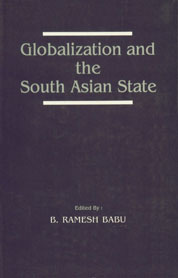 Globalization and the South Asian State,8170032326,9788170032328