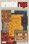 Oriental Rugs An Illustrated Lexicon of Motifs, Materials, and Origins,0804843732,9780804843737