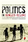 Politics in Hunger-Regime Essays on the Right to Food in West Bengal,9381043019,9789381043011