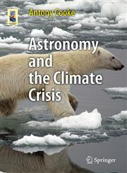 Astronomy and the Climate Crisis,1461446074,9781461446071