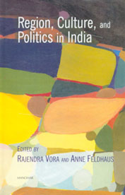 Region, Culture, and Politics in India 1st Published,8173046646,9788173046643