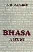 Bhasa - A Study 2nd Revised Edition,8121503558,9788121503556
